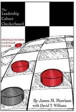 The Leadership Culture Checkerboard:  Strategic Patterns to Develop Culture