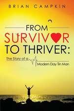 From Survivor to Thriver