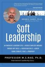 Soft Leadership