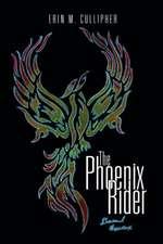 The Phoenix Rider
