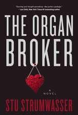 The Organ Broker: A Thriller
