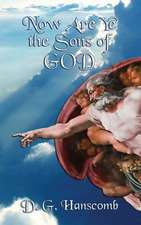 Now Are Ye the Sons of God