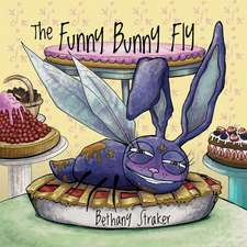 The Funny Bunny Fly