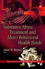 Substance Abuse Treatment & Men's Behavioral Health Needs