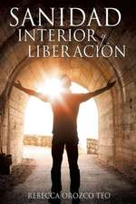 Sanidad Interior y Liberacion