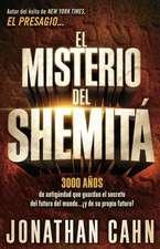 El Misterio del Shemita = The Mystery of the Shemitah