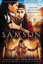 Samson: Chosen. Betrayed. Redeemed.