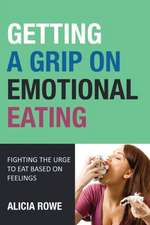 Getting a Grip on Emotional Eating