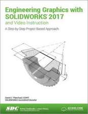 Engineering Graphics with SOLIDWORKS 2017 (Including unique access code)
