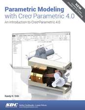 Parametric Modeling with Creo Parametric 4.0