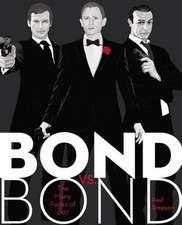Bond vs. Bond:  The Many Faces of 007