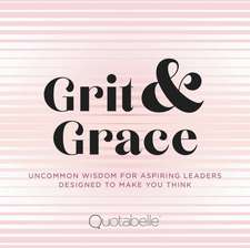 Grit and Grace