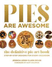 AWESOME PIES FOR EVERY OCCASION