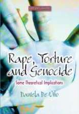Rape, Torture and Genocide