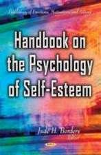Handbook on the Psychology of Self-Esteem