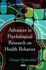 Advances in Psychological Research on Health Behavior