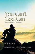 You Can't God Can