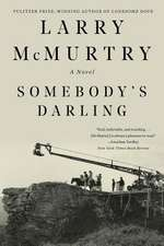 Somebody`s Darling – A Novel