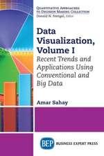 Data Visualization, Volume I