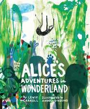 Alice's Adventures in Wonderland:  A Guide to the Art, Science, and Lore of Combining Flavors