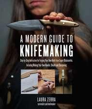 Modern Guide to Knifemaking