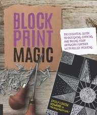 Howard, E:  Block Print Magic