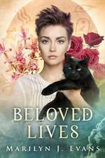 Beloved Lives