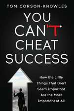 You Can't Cheat Success