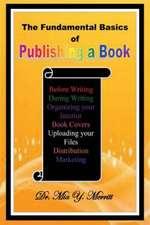 The Fundamental Basics of Publishing a Book