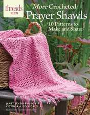 More Crocheted Prayer Shawls:  10 Patterns to Make and Share