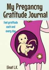 My Pregnacny Gratitude Journal