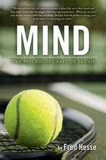 Mind - The Psychology Part of Tennis