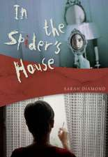 In the Spider's House