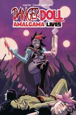 Danger Doll Squad Presents: Amalgama Lives! Volume 1