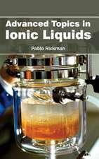 Advanced Topics in Ionic Liquids