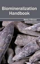 Biomineralization Handbook