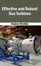 Effective and Robust Gas Turbines