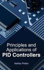 Principles and Applications of Pid Controllers:  Volume II