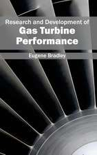 Research and Development of Gas Turbine Performance