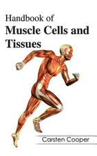 Handbook of Muscle Cells and Tissues