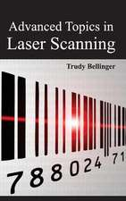 Advanced Topics in Laser Scanning