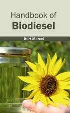 Handbook of Biodiesel