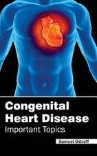 Congenital Heart Disease - Important Topics