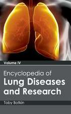 Encyclopedia of Lung Diseases and Research