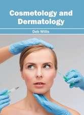 Cosmetology and Dermatology