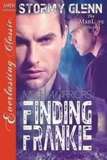 Finding Frankie [Mech Warrior 1] (Siren Publishing Everlasting Classic Manlove)