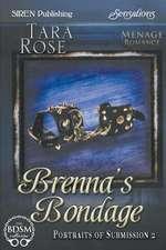 Brenna's Bondage [Portraits of Submission 2] (Siren Publishing Sensations)