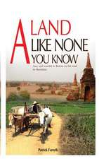 A Land Like None You Know