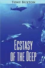Ecstasy of the Deep