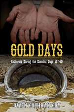 Gold Days